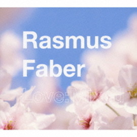 Rasmus Faber - Love:Mixed