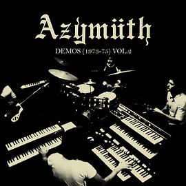 Azymuth - Demos (1973-75) Vol. 2 (Vinyl,LP)