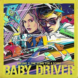 Various Artists - Baby Driver Volume 2: The Score for A Score