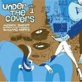 Matthew Sweet - Under the Covers 1