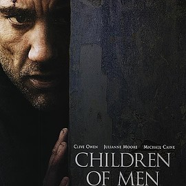 Alfonso Cuarón - Children of Men (2006)