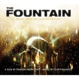 Clint Mansell, Kronos Quartet, Mogwai - The Fountain: Music From The Motion Picture