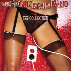 Erotic Drum Band - The Collection