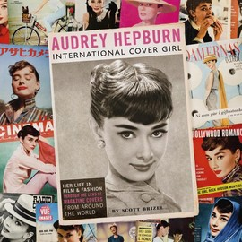 Scott Brizel - Audrey Hepburn: International Cover Girl [Hardcover]