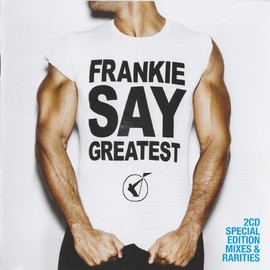 FRANKIE GOES TO HOLLYWOOD - FRANKIE SAY GREATEST -THE MIXES-