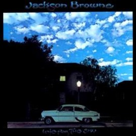 Jacson Browne - Late For The Sky