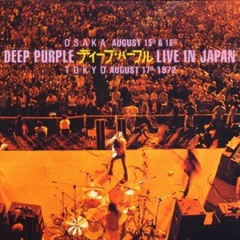 Deep Purple - Live in Japan - Osaka August 15th & 16th, Tokyo August 17th, 1972
