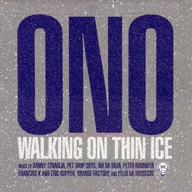 YOKO ONO - Walking on Thin Ice (Single)