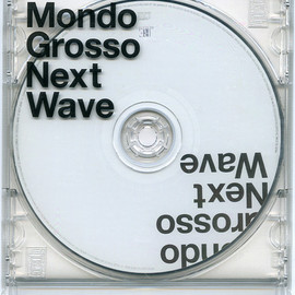Mondo Grosso - Next Wave