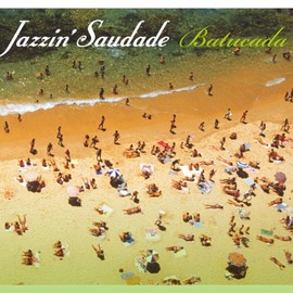 Various Artists - Jazzin' Saudade : Batucada