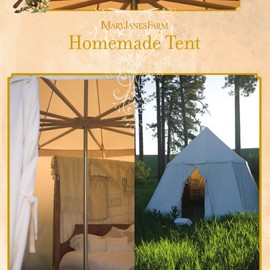 Enjoy the warmth of summer and learn to pitch a homemade tent
