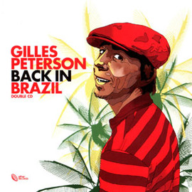 Gilles Peterson - Back In Brazil / Gilles Peterson
