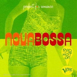 Various Artists - Nova Bossa: Red Hot on Verve