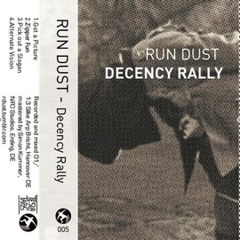 Run Dust - Decency Rally