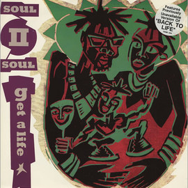 Soul II Soul - Get A Life / Jazzie's Groove / Back To Life
