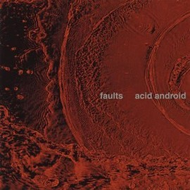 acid android - faults