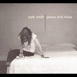 Patti Smith - Peace & Noise/Patti Smith