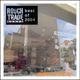 V.A. - ROUGH TRADE: Counter Culture '04: Best of 2004