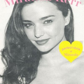 Love! Miranda Kerr―perfect style of Miranda (MARBLE BOOKS Love Fashionista)