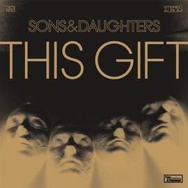 SONS AND DAUGHTERS(LP) THE GIFT
