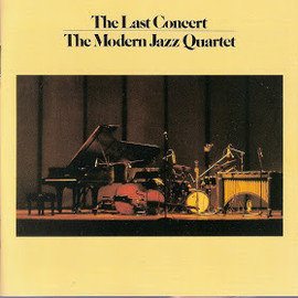 The Modern Jazz Quartet - The Last Concert