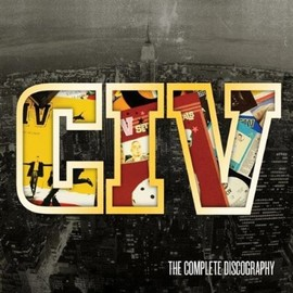 CIV - Solid Bond: The Complete Discography (Dig)