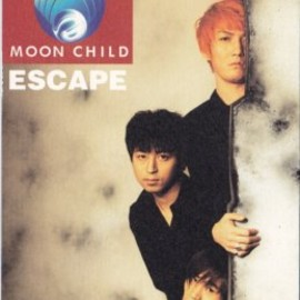 Moon Child - Moon Child - ESCAPE