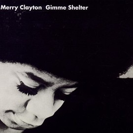 Merry Clayton(メリー・クレイトン) - Gimme Shelter