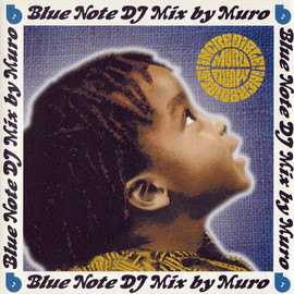 MURO - Incredible! - BlueNote DJ Mix By Muro