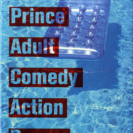 Richard Prince - Adult Comedy Action Drama