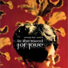 Wong Kar-wai - In the Mood for Love (The Criterion Collection)