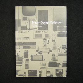"Jo Klatt, Gunter Staeffler - ""Braun + Design Collection"", 40 years of Braun Design 1955-1995, 1995"