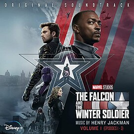 Henry Jackman - The Falcon and the Winter Soldier Vol. 1 (Episodes 1-3): Original Soundtrack