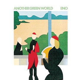 Brian Eno - Another Green World: Remastered