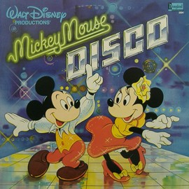 Walt Disney Productions - Mickey Mouse Disco / Disneyland Country