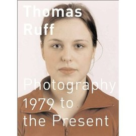 Thomas Ruff - 1979 To the Present