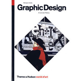Richard Hollis - Graphic Design - A Concise History