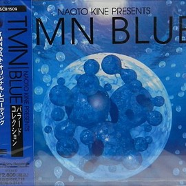 TM NETWORK - Naoto Kine Presents TMN blue