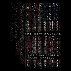 Clint Mansell - The New Radical: Original Motion Picture Soundtrack