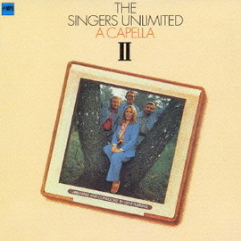 SINGERS UNLIMITED - ACAPELLA Ⅱ