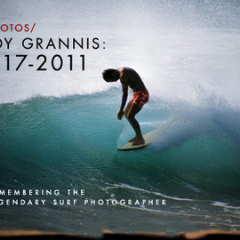Leroy Grannis / Surf Photographer - Remembering Leroy Grannis 1917-2011