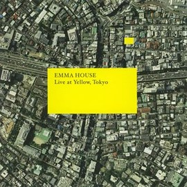 Dj Emma - EMMA HOUSE ~LIVE AT YELLOW~
