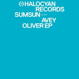 Sumsun - Avey Oliver EP