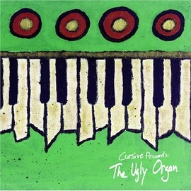 cursive - The Ugly Organ [Import]