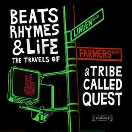 Michael Rapaport - BEATS RHYMES & LIFE THE TRAVELS OF - A TRIBE CALLED QUEST