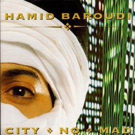Hamid Baroudi - City No Mad