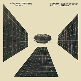 New Age Steppers/London Underground - Fade Away/Learn A Language