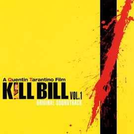 Various Artists - Kill Bill: Vol. 1 OST/ V.A.