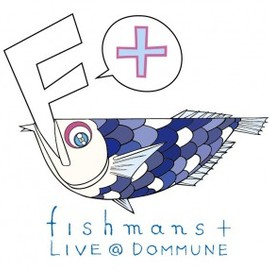 Fishmans+ - 2011.3.28 LIVE@DOMMUNE!!!!!!!!!!