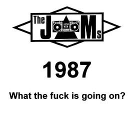 The JAMs (The Justified Ancients of Mu Mu) - 1987 (What the Fuck Is Going On?)